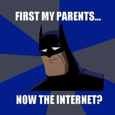 Even Batman understands...